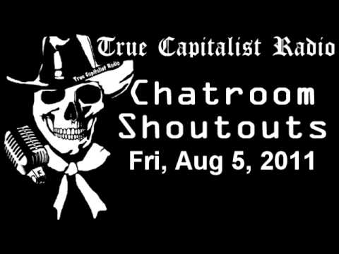 Chatroom Shoutouts - Fri, Aug 5, 2011