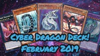 Cyber Dragon Deck Profile! February 2019