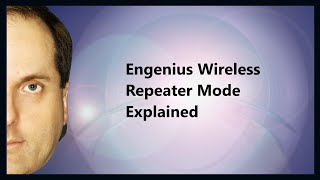 Engenius Wireless Repeater Mode Explained