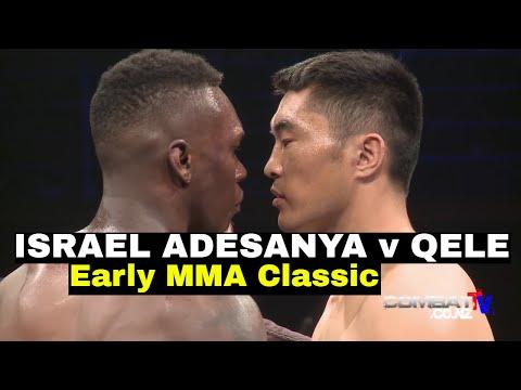 ISRAEL ADESANYA v Qele - Early MMA Classic