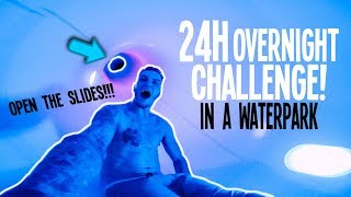 Video *INSANE* I SPENT THE NIGHT IN A WATERPARK! download MP3, 3GP, MP4, WEBM, AVI, FLV Oktober 2018