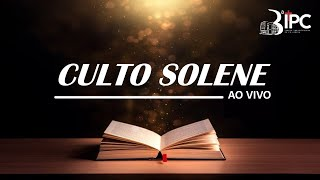 Culto Solene - Terceira Igreja Presbiteriana de Ceilândia