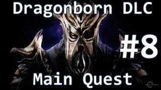 Skyrim Dragonborn DLC - Main Quest - At The Summit Of Apocrypha