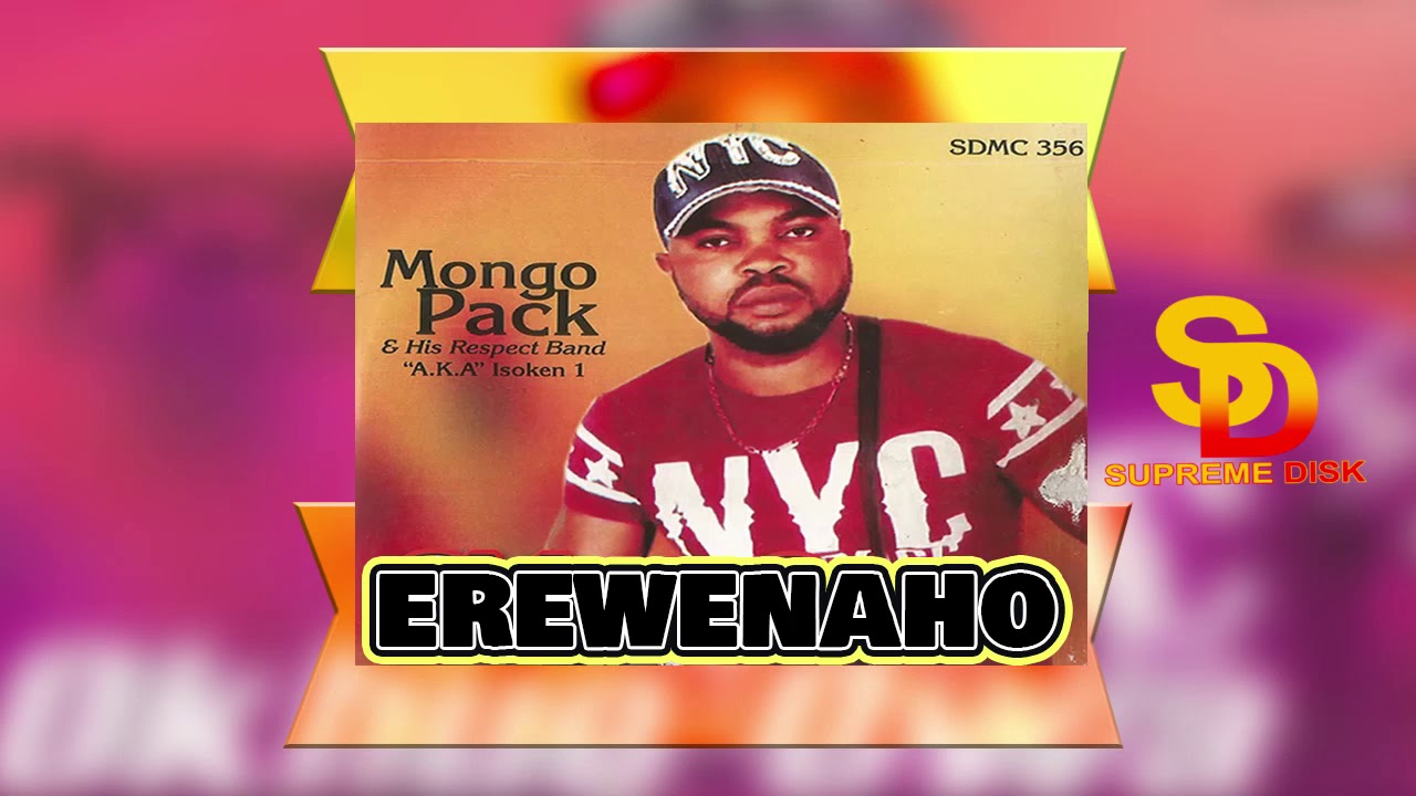 Download Mongo Pack - Erewenaho [Benin Music]