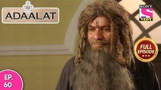 Adaalat - Full Episode  60 - 09th  March, 2018