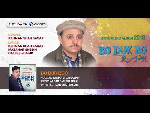 New shina Songs 2018||Bo Dur Boo|| Vocal And Lyrics:Rehman Shah Sagar