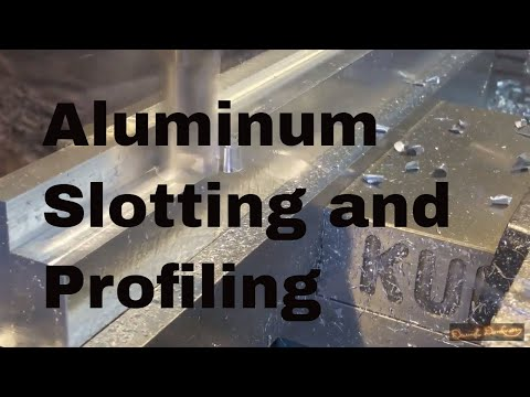 Aluminum Milling: Slotting and Profiling