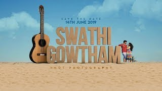 Swathi & Gowtham | Save The Date | YNOT Photography