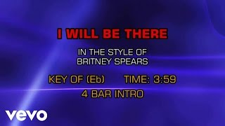 Britney Spears - I Will Be There (Karaoke)