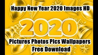 Download 150 Happy New Year 2020 HD Wallpaper & Images Greetings Photos