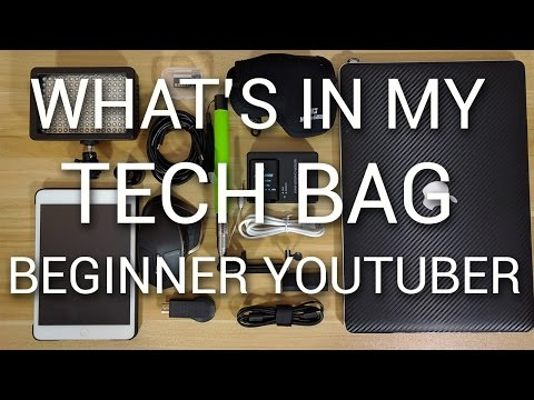 what-in-my-tech-bag-beginner-youtuber-edition