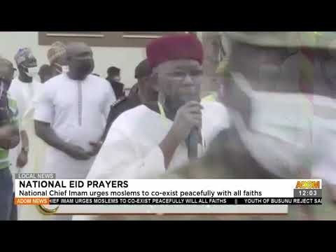 National Chief Imam urges Muslims to co-exist peacefully with all faith- Adom TV (20-7-21)