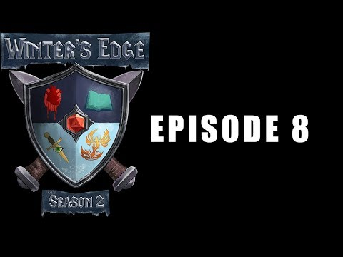 Winter's Edge : A DND 5E Kingdom Builder - S2 E8 Part 1 - Fallen