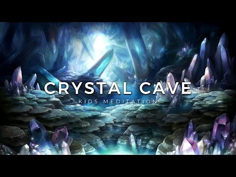 Guided Meditation for Children   CRYSTAL HEALING CAVE   Kids Meditation for Happiness