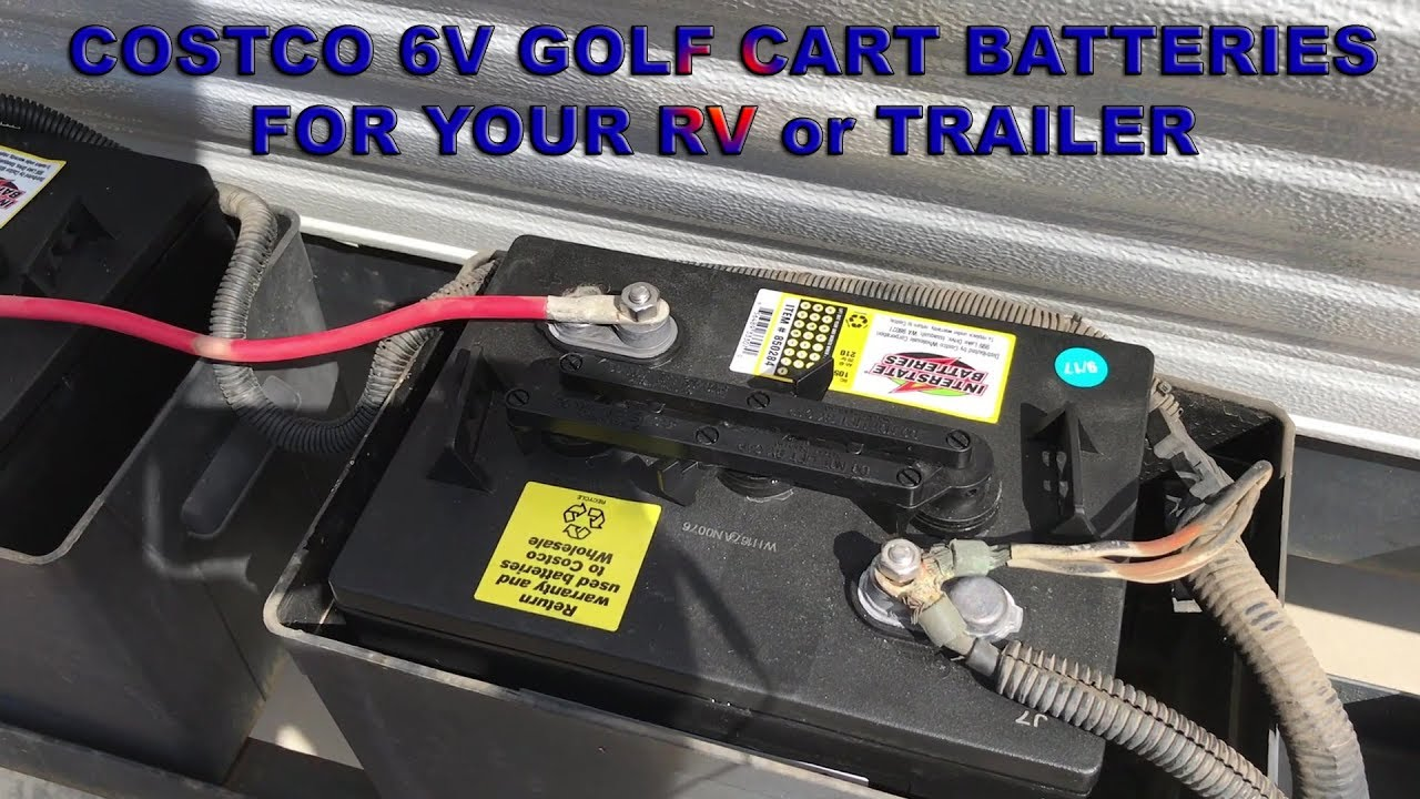 costco 6v golf cart battery for your rv or trailer youtube. Black Bedroom Furniture Sets. Home Design Ideas