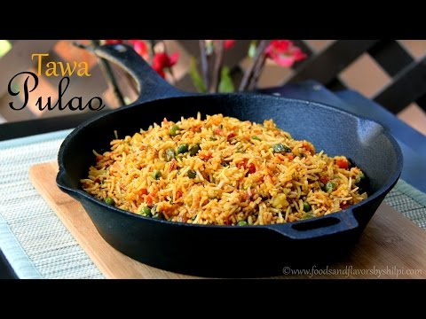 Tawa Pulao Recipe | Mumbai Style Tawa Pulao -Quick & Easy Indian Vegetarian Rice Recipes By Shilpi