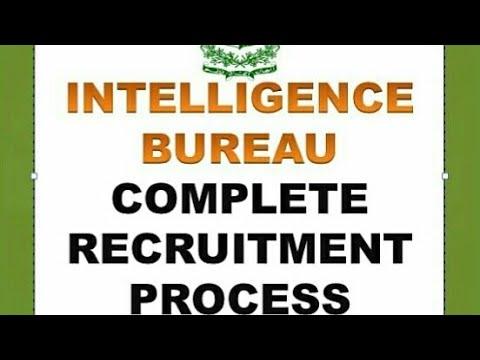 INTELLIGENCE BUREAU (IB) RECRUITMENT (COMPLETE PROCESS)