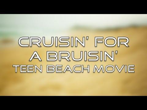Teen Beach Movie - Cruisin' for a Bruisin' (Lyrics)