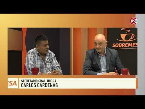 Sobremesa 18-10-19| Carlos Cárdenas - Secretario Gral. UOCRA