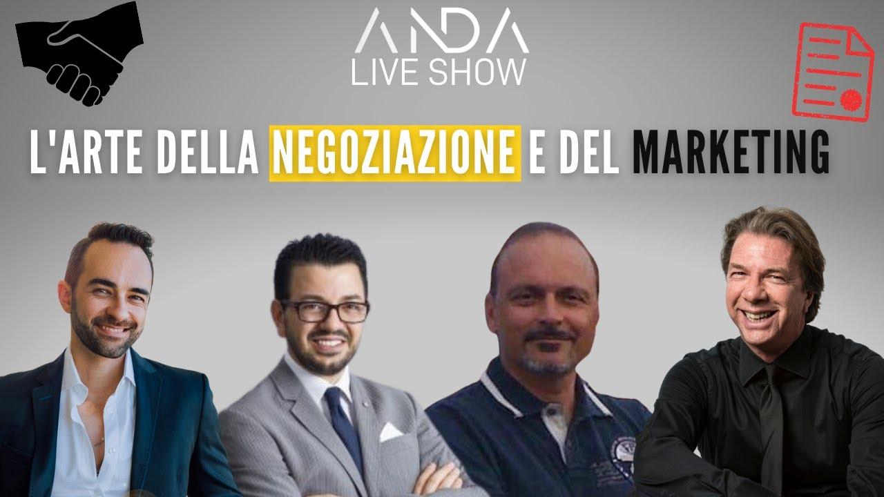 ANDA Live Show 13 – L'arte della negoziazione e del Marketing con Marco Rasulo e Gianluca Lo Stimolo