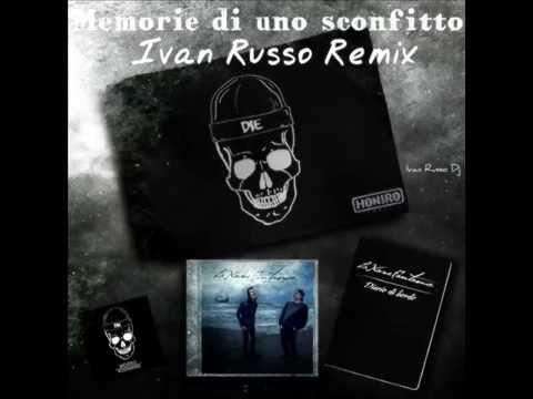 Mostro - Memorie Di Uno Sconfitto (Ivan Russo Remix)