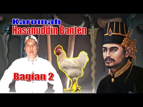 Bagian 2 Karomah Putra Sunan Gunung Jati Merubah Orang Menjadi Ayam Yang Sakti Sawung Patok