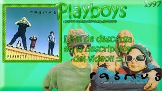 Rasmus - Playboys [Full Album] DESCARGA/DOWNLOAD