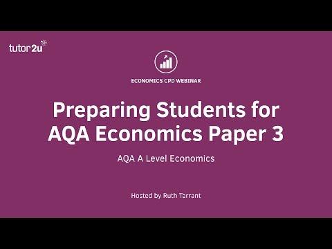 CPD Webinar: Preparing Students for AQA Economics Paper 3