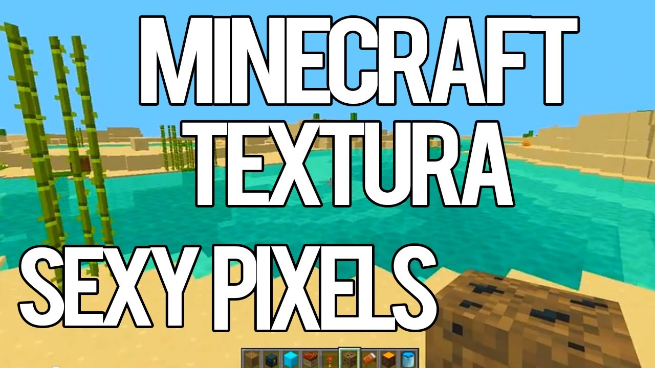 Sexy pixels texture pack