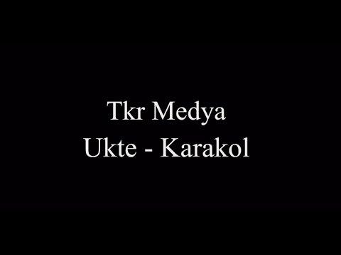 Ukte - Karakol