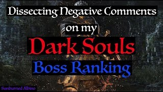 Dissecting Negative Comments on my Dark Souls Boss Ranking