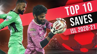 Top 10 Saves from ISL 2020-21 ft. Albino Gomes, Arindam, Gurpreet, Amrinder and more | The Bridge