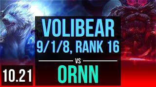 VOLIBEAR vs ORNN (TOP)   Rank 1 Volibear, 9/1/8, Legendary, Rank 16   NA Challenger   v10.21