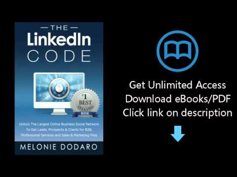 D.0.w.n-load The LinkedIn Code: Unlock the largest online business social network to get lea {P.d#f}