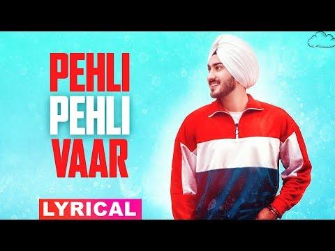 Pehli Pehli Vaar Lyrical  Rohanpreet Singh  Latest Punjabi Songs 2019  Speed Records