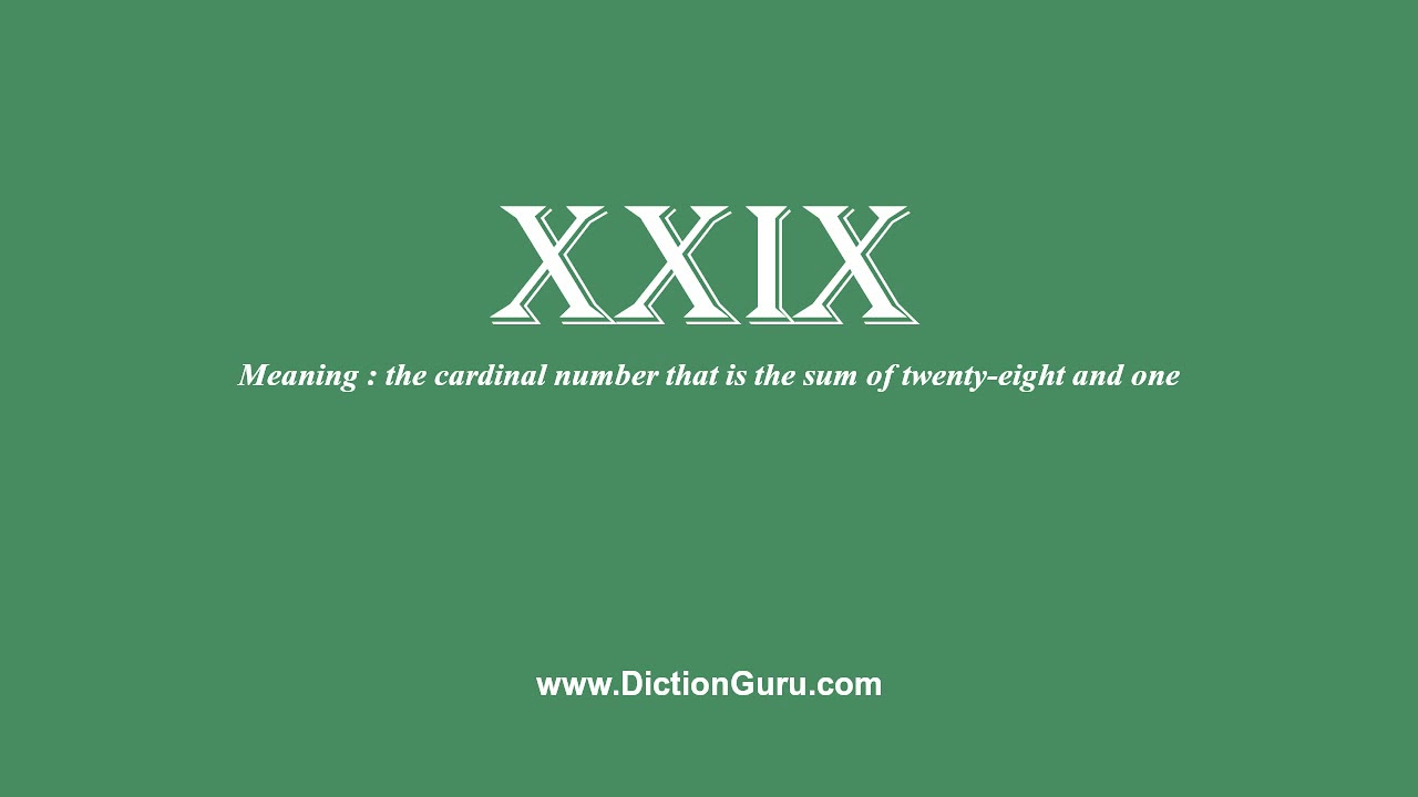 Download xxix: How to pronounce xxix with Phonetic and Examples