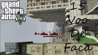 GTA V Conquista/Troféu - Por Um Triz/Close Shave - Parte 1 - 15 Voos De Faca/Knife Flight pt-br