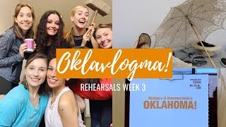 OKLAVLOGMA! | WEEK 3 OF REHEARSALS | Georgie Ashford