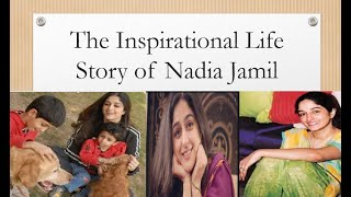 Inspiring and hard  journey of great Actress Nadia Jamil || Actress || Social Worker || Teacher ||