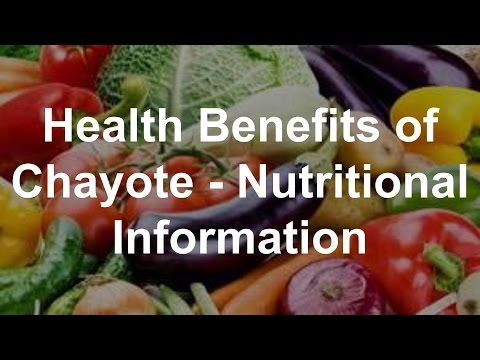 Health Benefits of Chayote Nutritional Information
