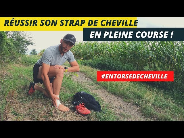 STRAPPING CHEVILLE : RÉUSSIR SON MONTAGE SEUL