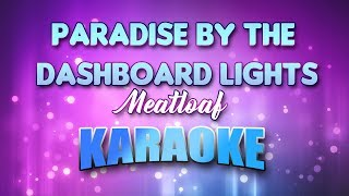 Meatloaf - Paradise By The Dashboard Lights (Karaoke version with Lyrics)