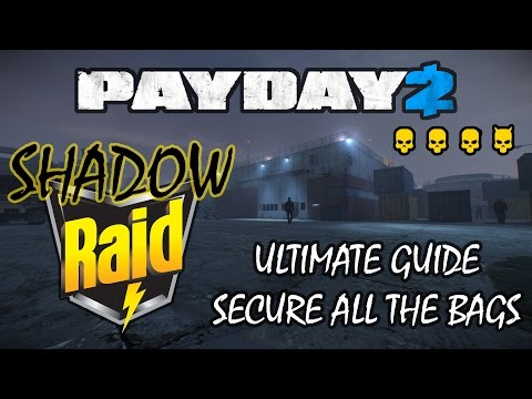 Best Way To Complete Shadow Raid [Payday 2]