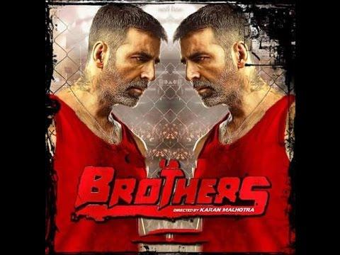 Brothers First Look Teaser 2015 Akshay Kumar | Sidharth Malhotra | Jacqueline Fernandez