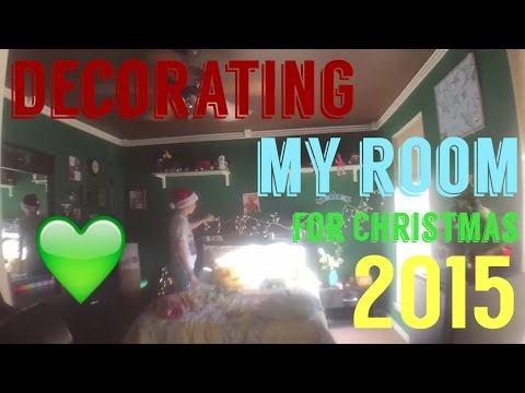 DECORATING MY ROOM FOR CHRISTMAS 2015