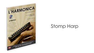 Stomp Harp - Page 48 - J'apprends... L'HARMONICA tout simplement - Mathieu Vernet - F2M Editions