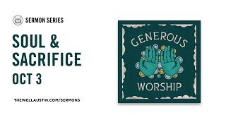 Generous Worship - Soul & Sacrifice