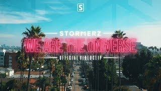 Смотреть клип Stormerz - We Are The Universe