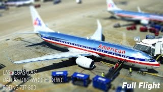 American Airlines Full Flight | Las Vegas to Dallas Fort-Worth | Boeing 737-800 **with ATC**