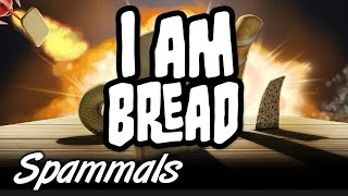 I Am Bread | Part 1 | IM SO BAD IT MADE ME CRY!